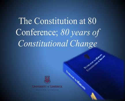 The Constitution at 80 Conference: 80 Years of Constitutional Change