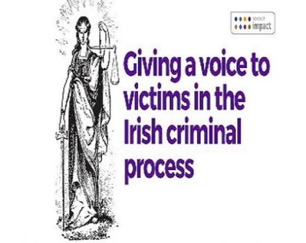 Giving a Voice to Victims in the Irish Criminal Process