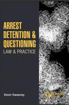Arrest, Detention & Questioning