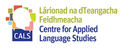 CALS / Structured PhD in TESOL Postgraduate Research Conference and Summer School 26th June 2016 Location: The Pavilion, UL Camp