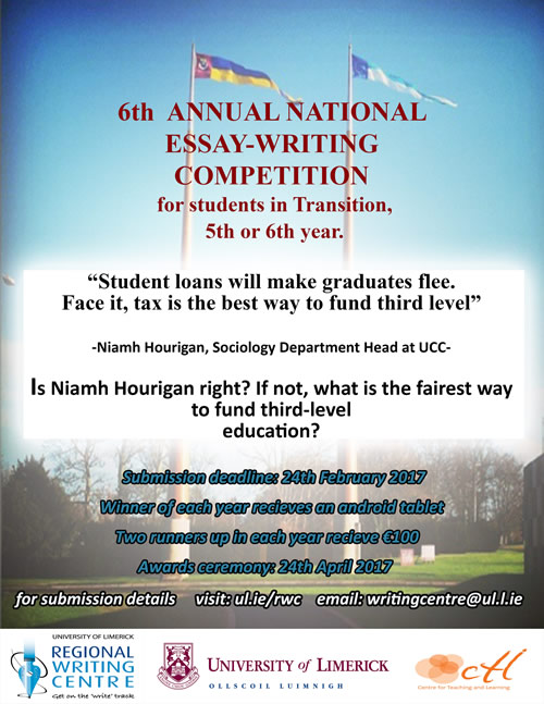 national secondary school essay competition university  the university of limerick regional writing centre is holding its sixth annual national secondary school essay writing competition for transition